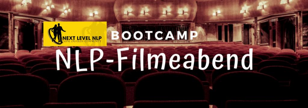 Filmeabend im Rahmen des Next Level NLP-Club-Bootcamp